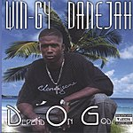 Wingy Dane-Jah D.O.G  Depend On God