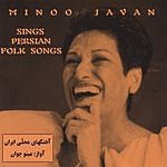 Minoo Javan Persian Folk Songs