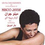 Minoo Javan Les McCann Presents The Vocal Stylings of Minoo Javan: All That Jazz, But In Persian