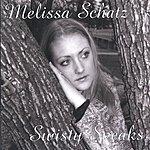 Melissa Adams Swisty Speaks