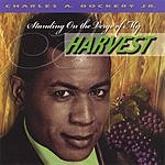 Charles Dockery Standing On The Verge Of My Harvest