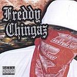 Freddychingaz FreddyChingaz (Parental Advisory)