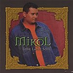 Mikol Love Latin Soul