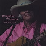 Chuck Pyle Romancing The Moment