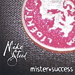 Mike Steed Mister Success