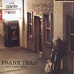 Frank Dean ...And Back Again