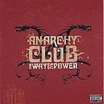 Anarchy Club The Way And Its Power
