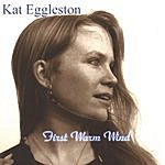 Kat Eggleston First Warm Wind