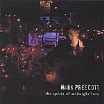 Mark Prescott The Spirit Of Midnight Love