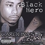 Black Hero Carolina's Finest (Parental Advisory)