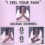 Delmar Donnell I Feel Your Pain