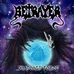 Betrayer Shadowed Force EP