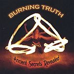 Burning Truth Ancient Secrets Revealed