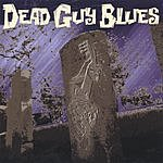 Dead Guy Blues Dead Guy Blues