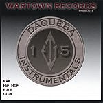 Daqueba Wartown Records Presents Daqueba Instrumentals 1-15