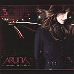 Aruna Running Red Lights