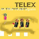 Telex On The Road Again (4-Track Maxi-Single)
