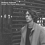 Richard Ashcroft Break The Night With Colour (Acoustic)/Slip Sliding
