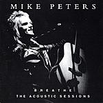 Mike Peters Breathe: The Acoustic Sessions