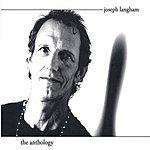Joseph Langham The Anthology