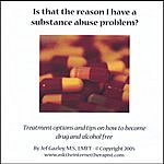 Jef Gazley, M.S., LMFT Is That The Reason I Have A Substance Abuse Problem?