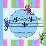 Meredith LeVande Monkey Monkey Music