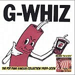 G-WHIZ The Pop Punk Singles Collection 1989-2006