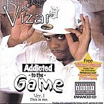 BigVizar Addicted To The Hustle (Parental Advisory)
