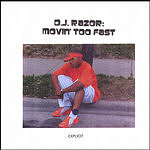 DJ Razor Movin' Too Fast