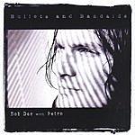 Bob Dee Bullets & Bandaids (LP)