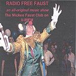 The Mickee Faust Club Radio Free Faust