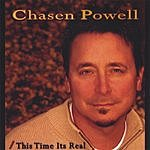 Chasen Powell This Time It's Real