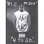 MC M.Gee 4 To Go (Parental Advisory)