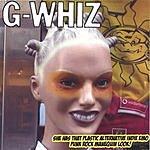 G-WHIZ She Has That Plastic Alternative Indie Emo Punk Rock Manequin Look!