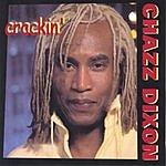 Chazz Dixon Crackin'