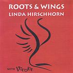 Linda Hirschhorn Roots & Wings