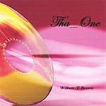 Wilbert T. Brown Tha_One
