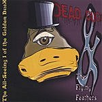 Dead DucK & The Flying Feathers The All-Seeing I Of The Golden DucK