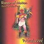 Windwood Range Of Motion - Echoes Of The Past