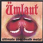 Ümlaut Ültimate Über Death Metal