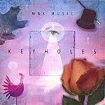M&K Music Keyholes
