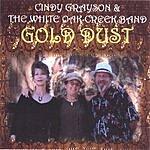 Cindy Grayson & The White Oak Creek Band GoldDust