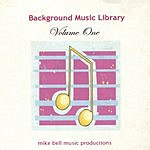 Mike Bell Background Music Library Vol.1