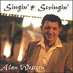 Alan Western Singin' & Swingin'