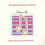 Mike Bell Background Music Library Vol.2