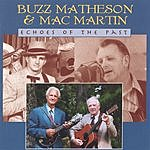 Buzz Matheson & Mac Martin Echoes Of The Past