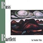Russell Bartlett In Nothin' Flat