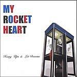 My Rocket Heart Hang Ups & Let Downs