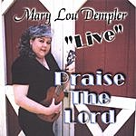 Mary Lou Stout Dempler Praise The Lord