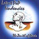 Latent Pop Tendencies The Zenith Of Dixie